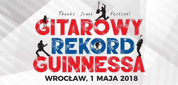 Relacja z Gitarowego Rekordu Guinessa – Wrocław 2018!